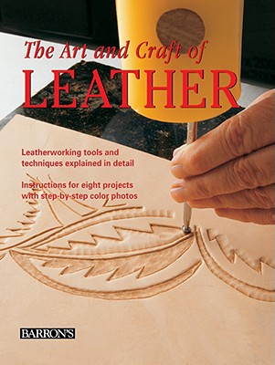 The Art and Craft of Leather By Maria Teresa Llado i Riba/ Eva Pascual i Miro